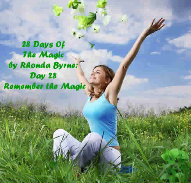 The Magic Day 26 Remmeber the Magic