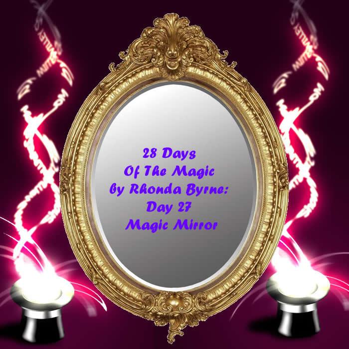 The Magic Day 27 Magic Mirror