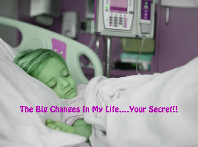 The Big Changes In My Life Your Secret
