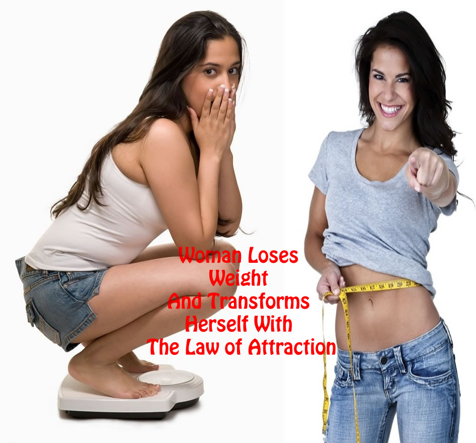 Woman Loses Weight And Transforms Herself With The Law of Attraction